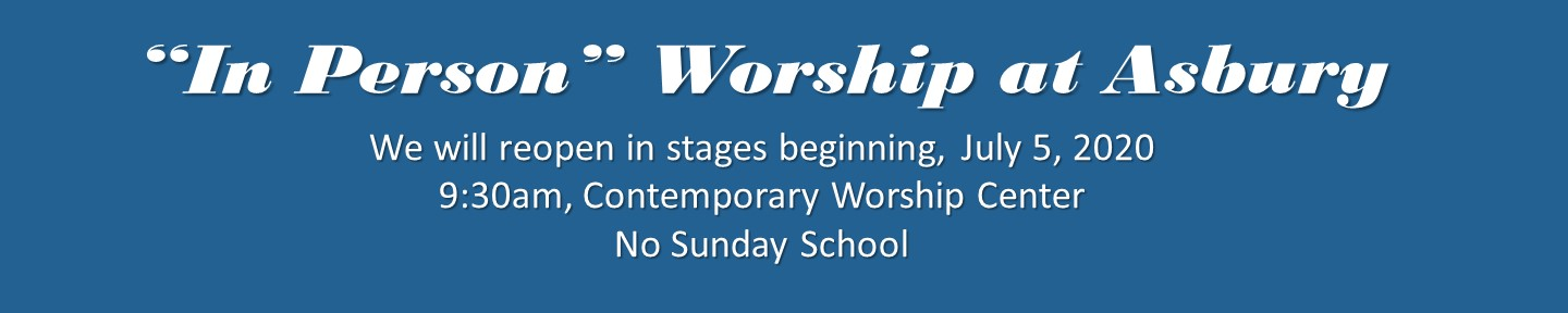 Restarting In Person Worship on July 5